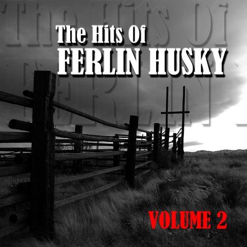 The Hits Of Ferlin Husky Volume 2 by Ferlin Husky