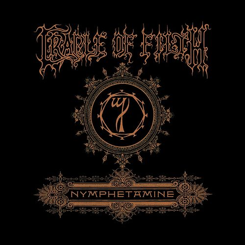 Nymphetamine Special Edition by Cradle of Filth