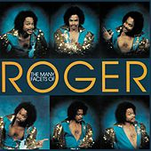 The Many Facets Of Roger von Roger Troutman