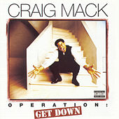 Operation: Get Down by Craig Mack