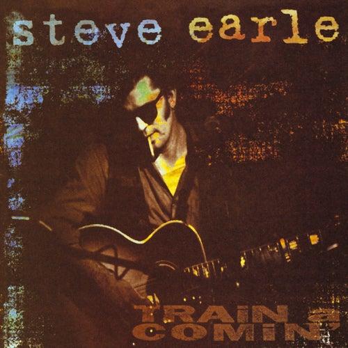 Train A Comin' by Steve Earle