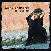 The Captain by Kasey Chambers