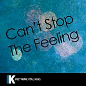 Can't Stop the Feeling (In the Style of Justin Timberlake) [Karaoke Version] - Single by Instrumental King