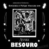 Avua Besouro von Emicida