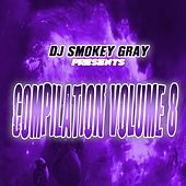 DJ Smokey Gray Presents Compilation Album Volume 8 von Bizarre