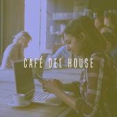 Café Del House by Various Artists