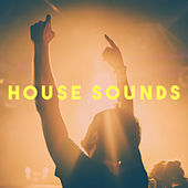 House Sounds by Various Artists