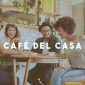 Café Del Casa by Various Artists