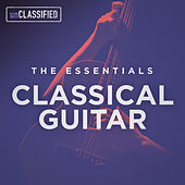 The Essentials: Classical Guitar, Vol. 1 von Various Artists