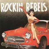 Rockin' Rebels by The Rockin' Rebels