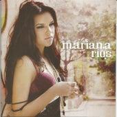 Mariana Rios by Mariana Rios