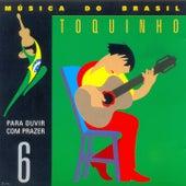 Música do Brasil, Vol. 6 (Para Ouvir Com Prazer) de Toquinho