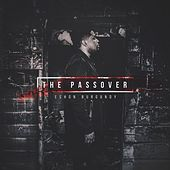 The Passover by Eshon Burgundy
