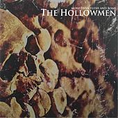 More Than Flesh and Bone by The Hollow Men