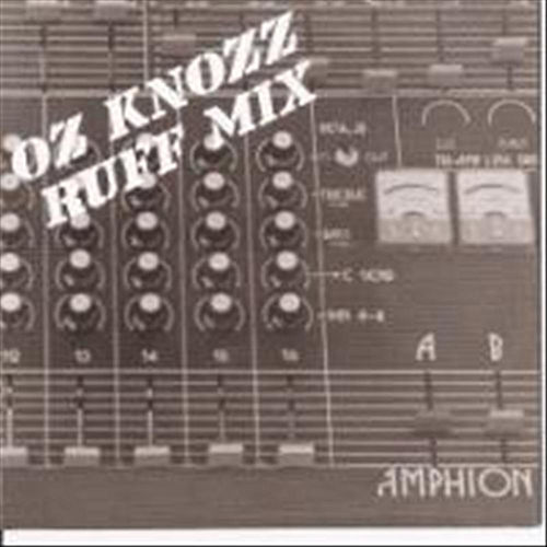 Ruff Mix by Oz Knozz