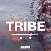 Tribe by Daddy's Groove