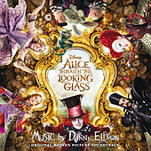 Alice Through the Looking Glass (Original Motion Picture Soundtrack) by Danny Elfman
