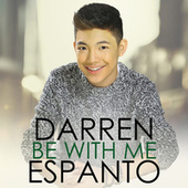 Be With Me by Darren Espanto