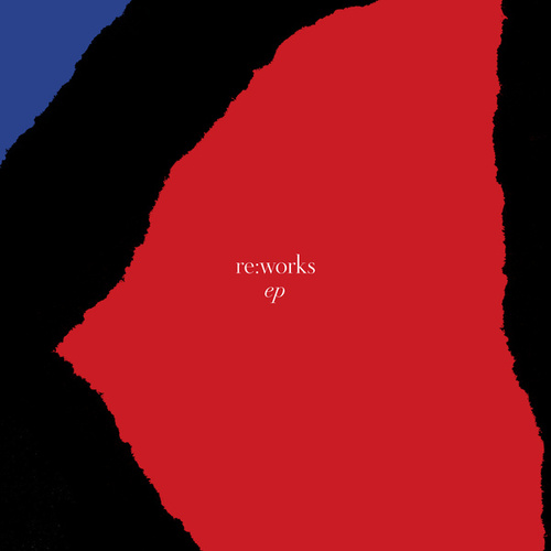 re:works - EP by Various Artists