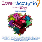 Love In Acoustic 2 by The Breezers