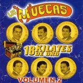 18 Kilates de Oro, Vol. 2 by Los Muecas
