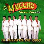 18 Kilates de Oro by Los Muecas