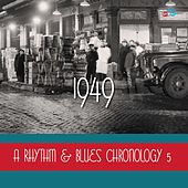A Rhythm & Blues Chronology 5: 1949 de Various Artists