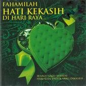 Fahamilah Hati Kekasih Di Hari Raya de Various Artists