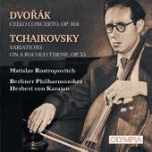 Dvořák: Cello Concerto - Tchaikovsky: Variations On A Rococo Theme de Mstislav Rostropovich