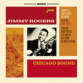 Chicago Bound - Complete Solo Records, As & BS, 1950 - 1959 by Jimmy Rogers