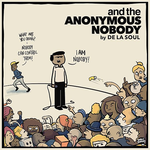 and the Anonymous Nobody... by De La Soul