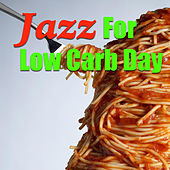 Jazz For Low Carb Day de Various Artists