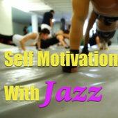 Self Motivation With Jazz von Various Artists