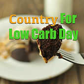 Country For Low Carb Day de Various Artists