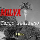 Tango italiano (3 hits) de Milva