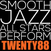 Smooth Jazz All Stars Perform Twenty88 de Smooth Jazz Allstars
