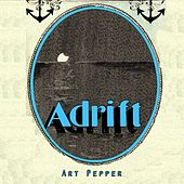 Adrift by Art Pepper