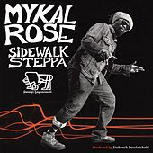 Sidewalk Steppa de Mykal Rose