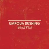 Umpqua Rushing de Blind Pilot