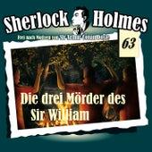 Die Originale, Fall 63: Die drei Mörder des Sir William by Sherlock Holmes