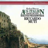 Richard Strauss: Aus Italien; Don Juan by Berliner Philharmoniker