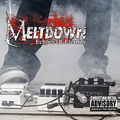 Meltdown: Echoes of Eternity by Various Artists
