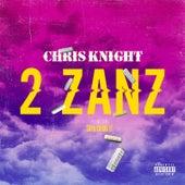2 Zanz by Chris Knight