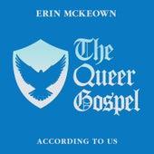 The Queer Gospel by Erin McKeown