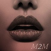M2m by Luke McMaster