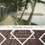 Beach Promenade von Ornella Vanoni
