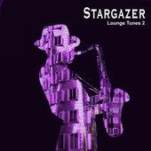 Lounge Tunes 2 by Stargazer