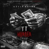 Murder For Hire 2 von Kevin Gates