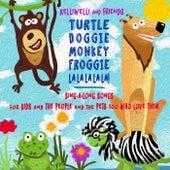 Turtle Doggie Monkey Froggie La La La La La! (feat. Timothy James Uecker) by Kelli Welli