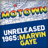 Motown Unreleased 1965: Marvin Gaye von Marvin Gaye